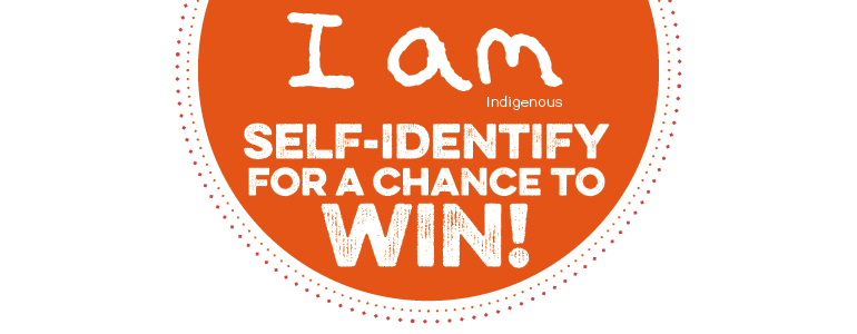 Self Identify for a Chance to Win!