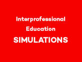 Interprofessional Education Simulations